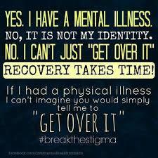 mental illness takes time